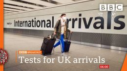 Covid-Travellers-to-UK-set-to-be-tested-after-arrival-BBC-News-live-BBC